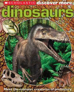 Scholastic Discover More: Dinosaurs