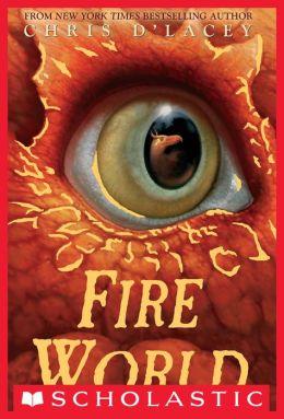 Fire World (Last Dragon Chronicles Series #6)