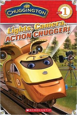Lights, Camera, Action Chugger!