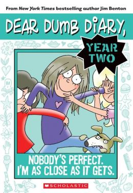 Dear Dumb Diary Year Two #3: Nobody's Perfect. I'm As Close As It Gets.
