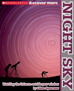 Night Sky (Scholastic Discover More Series)