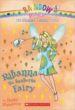 Rihanna the Seahorse Fairy (Magical Animal Fairies Series #4)