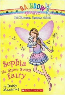 Sophia the Snow Swan Fairy (Magical Animal Fairies #5)