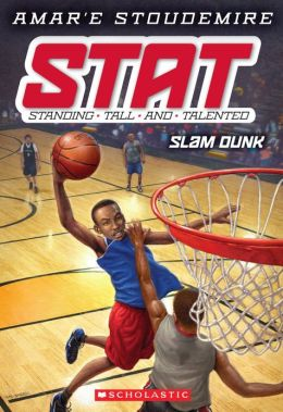 Slam Dunk (STAT: Standing Tall and Talented Series #3)
