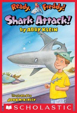 Shark Attack! (Ready, Freddy! Series #24)