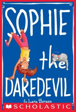 Sophie the Daredevil (Sophie Miller Series #6)