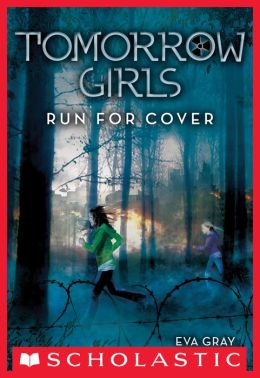 Run For Cover (Tomorrow Girls Series #2)