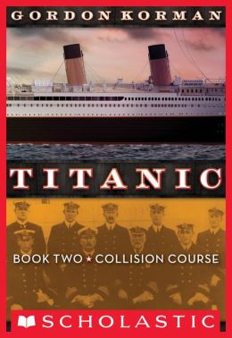 Collision Course (Titanic Series #2)