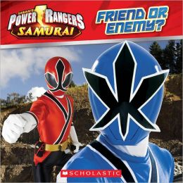 Friend or Enemy? (Power Rangers Samurai Series)