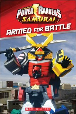 Armed for Battle (Power Rangers Samurai Series)