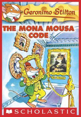 The Mona Mousa Code (Geronimo Stilton Series #15)