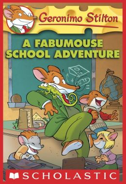 A Fabumouse School Adventure (Geronimo Stilton Series #38)