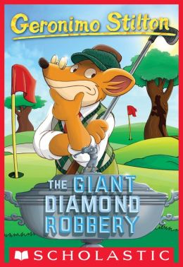 The Giant Diamond Robbery (Geronimo Stilton Series #44)