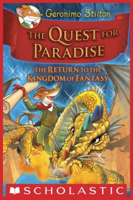 The Quest for Paradise (Geronimo Stilton: The Kingdom of Fantasy Series #2)