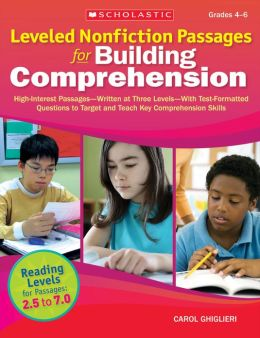 Leveled Nonfiction Passages for Building Comprehension: High-Interest Passages--Written at Three Levels--With Test-Formatted Questions to Target and Teach Key Comprehension Skills (PagePerfect NOOK Book)