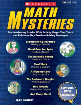 Math Mysteries: Fun, Motivating Stories With Activity Pages That Teach and Reinforce Key Problem-Solving Strategies (PagePerfect NOOK Book)