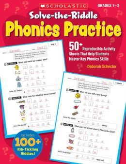 Solve-the-Riddle Phonics Practice: 50+ Reproducible Activity Sheets That Help Students Master Key Phonics Skills (PagePerfect NOOK Book)