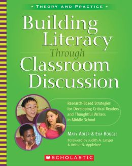 Building Literacy Through Classroom Discussion: Research-Based Strategies for Developing Critical Readers and Thoughtful Writers in Middle School (PagePerfect NOOK Book)