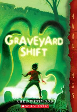 Graveyard Shift: (a Hauntings novel)