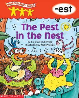 Word Family Tales: The Pest in the Nest (-est) (PagePerfect NOOK Book)