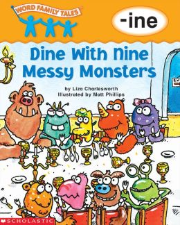 Word Family Tales: Dine with Nine Messy Monsters (-ine) (PagePerfect NOOK Book)