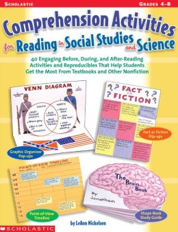Comprehension Activities for Reading in Social Studies and Science: 40 Engaging Before, During, and After-Reading Activities and Reproducibles That Help Students Get the Most From Textbooks and Other Nonfiction (PagePerfect NOOK Book)