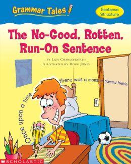 Grammar Tales: The No-Good, Rotten, Run-on Sentence (PagePerfect NOOK Book)