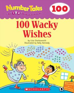 Number Tales: 100 Wacky Wishes (PagePerfect NOOK Book)