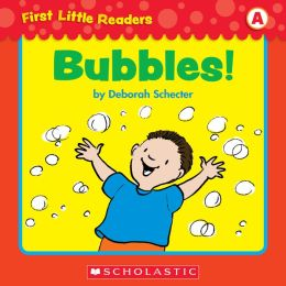 First Little Readers: Bubbles (Level A) (PagePerfect NOOK Book)