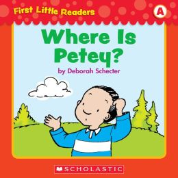 First Little Readers: Where Is Petey? (Level A) (PagePerfect NOOK Book)