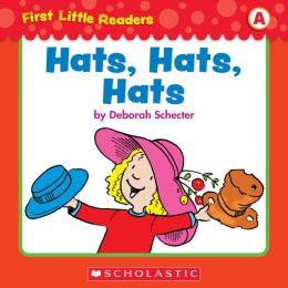 First Little Readers: Hats, Hats, Hats (Level A) (PagePerfect NOOK Book)