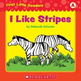 First Little Readers: I Like Stripes (Level A) (PagePerfect NOOK Book)