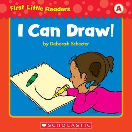 First Little Readers: I Can Draw! (Level A) (PagePerfect NOOK Book)
