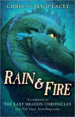 Rain & Fire: A Companion to the Last Dragon Chronicles