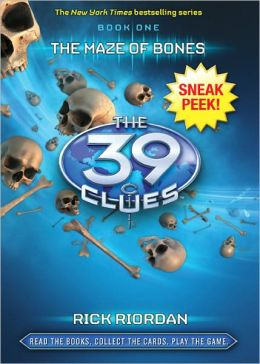The Maze of Bones Sneak Peek (The 39 Clues Series #1)