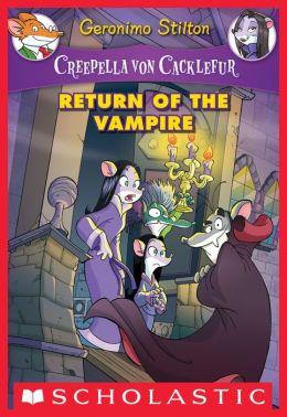 Return of the Vampire (Creepella Von Cacklefur Series #4)