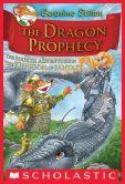Geronimo Stilton - The Dragon Prophecy (Geronimo Stilton: The Kingdom of Fantasy Series #4)