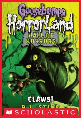 Claws! (Goosebumps Horrorland: Hall of Horrors Series #1)