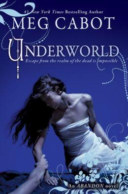 Underworld (Abandon Trilogy Series #2)