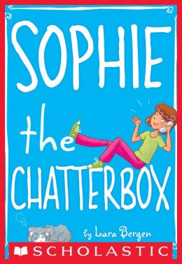 Sophie the Chatterbox (Sophie Miller Series #3)