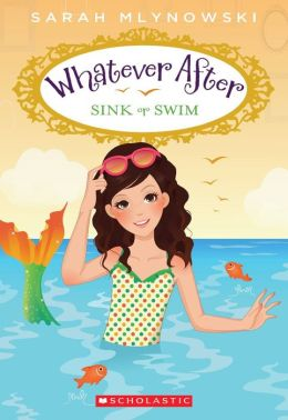 Sink or Swim (Whatever After Series #3)