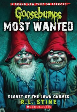 Planet of the Lawn Gnomes (Goosebumps Most Wanted Series #1)