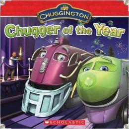 Chugger of the Year (Chuggington Series)