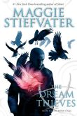 Book Cover Image. Title: The Dream Thieves (The Raven Boys #2), Author: Maggie Stiefvater