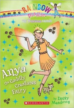 Anya the Cuddly Creatures Fairy (Princess Fairies Series #3)