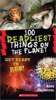 100 Deadliest Things on the Planet