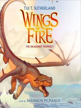 The Dragonet Prophecy: Wings of Fire Series, Book 1