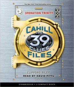 Operation Trinity (The 39 Clues: The Cahill Files #1)