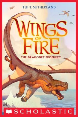 The Dragonet Prophecy (Wings of Fire Series #1)