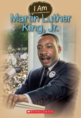Martin Luther King Jr (Scholastic I Am Series #4)